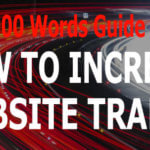 5.000 Words Guide On How To Increase Website Traffic